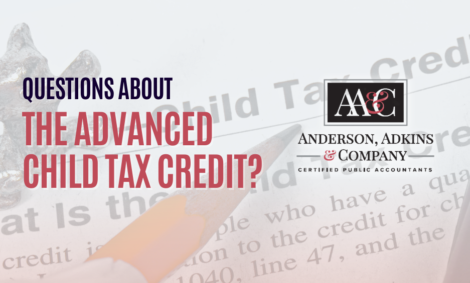 Questions about the Advanced Child Tax Credit?